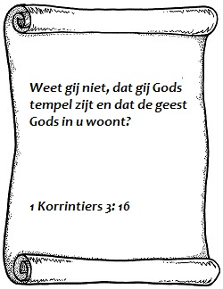 Weet gij niet 1 Korintiers 3 vers 16